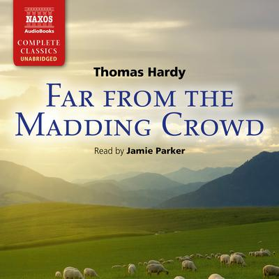 Far From the Madding Crowd by Thomas Hardy audiobook