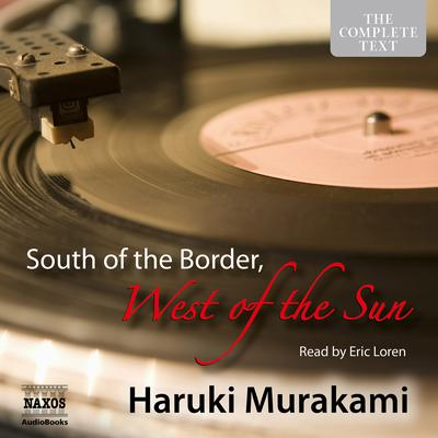 South of the Border, West of the Sun by Haruki Murakami audiobook