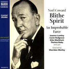 Blithe Spirit by Noel Coward audiobook