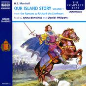 Our Island Story – Volume 1 by  Henrietta Elizabeth Marshall audiobook