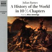 A History of the World in 10½ Chapters by  Julian Barnes audiobook