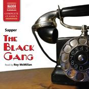 The Black Gang by  H. C. McNeile audiobook