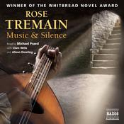 Music & Silence by  Rose Tremain audiobook