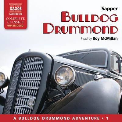 Bulldog Drummond by H. C. McNeile audiobook