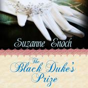 The Black Duke's Prize by  Suzanne Enoch audiobook