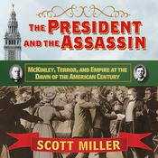 The President and the Assassin by  Scott Miller audiobook