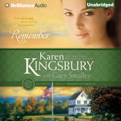 Remember by  Karen Kingsbury audiobook