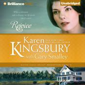 Rejoice by  Karen Kingsbury audiobook