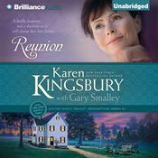 Reunion by  Karen Kingsbury audiobook