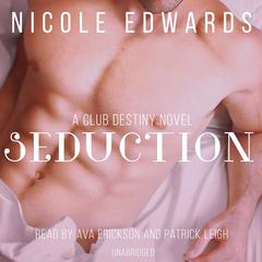 Seduction by Nicole Edwards audiobook