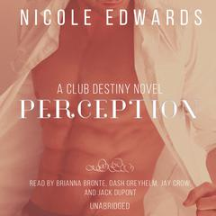 Perception by Nicole Edwards audiobook