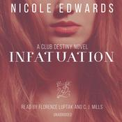 Infatuation by  Nicole Edwards audiobook