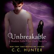 Unbreakable by  C. C. Hunter audiobook