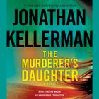 The Murderer's Daughter by Jonathan Kellerman