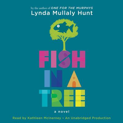 Fish in a Tree by Lynda Mullaly Hunt audiobook