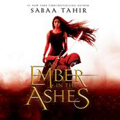 An Ember in the Ashes by  Sabaa Tahir audiobook