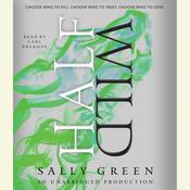 Half Wild by  Sally Green audiobook