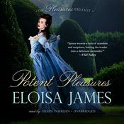 Potent Pleasures by  Eloisa James audiobook
