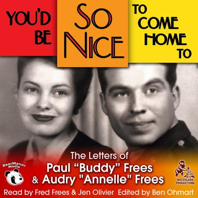 You'd Be So Nice to Come Home To by Paul Frees audiobook