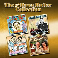 The 3rd Daws Butler Collection by Joe Bevilacqua