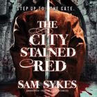 The City Stained Red by Sam Sykes