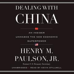 Dealing with China by Henry M. Paulson audiobook