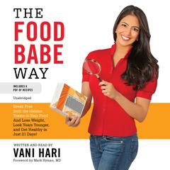 The Food Babe Way by Vani Hari audiobook
