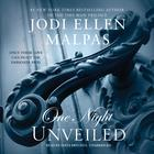 One Night: Unveiled by Jodi Ellen Malpas