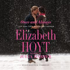 Once and Always by Elizabeth Hoyt audiobook