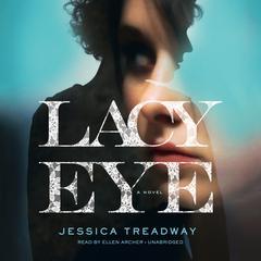 Lacy Eye by Jessica Treadway