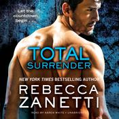 Total Surrender by  Rebecca Zanetti audiobook