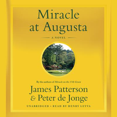 Miracle at Augusta by James Patterson audiobook