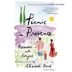 Picnic in Provence by Elizabeth Bard audiobook