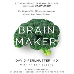 Brain Maker by David Perlmutter audiobook