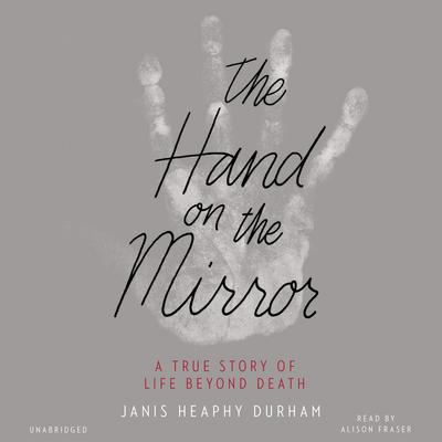 The Hand on the Mirror by Janis  Heaphy Durham audiobook