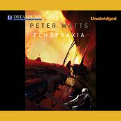 Echopraxia by  Peter Watts audiobook
