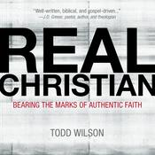 Real Christian by  Todd Wilson audiobook