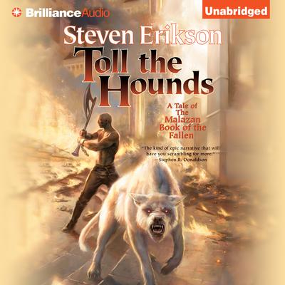 Toll the Hounds by Steven Erikson audiobook