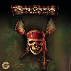 Pirates of the Caribbean: Dead Man's Chest by Disney Press audiobook