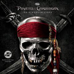 Pirates of the Caribbean: On Stranger Tides by Disney Press audiobook