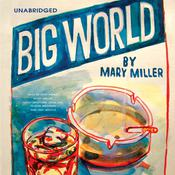 Big World by  Mary Miller audiobook