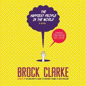 The Happiest People in the World by  Brock Clarke audiobook