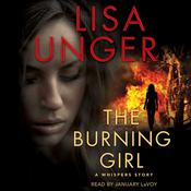 The Burning Girl by  Lisa Unger audiobook