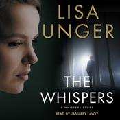 The Whispers by  Lisa Unger audiobook