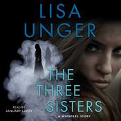 The Three Sisters by  Lisa Unger audiobook