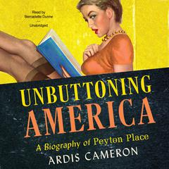 Unbuttoning America by Ardis Cameron audiobook
