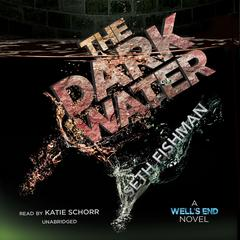 The Dark Water by Seth Fishman audiobook