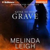 Gone to Her Grave by  Melinda Leigh audiobook