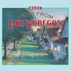 More News from Lake Wobegon by Garrison Keillor audiobook