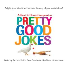 Pretty Good Jokes by Garrison Keillor audiobook
